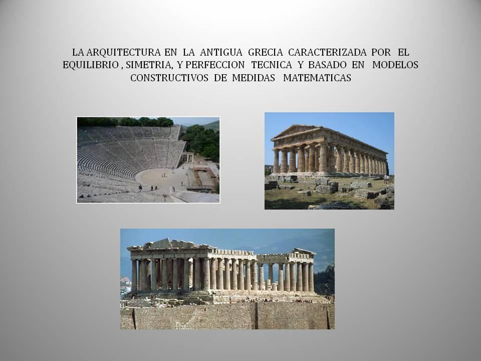 Arquitectura griega historia del arte en resumen Porque la arquitectura es tecnica