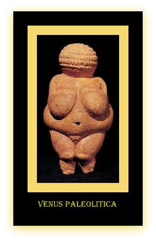Venus paleolitica. Von Willendor.