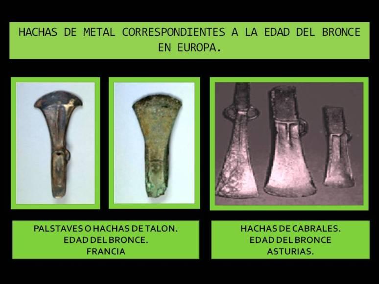 hachas de metal edad del bronce en Europa.
