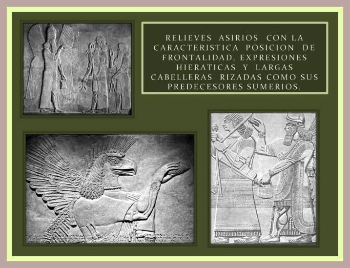 Relieves asirios con la caracteristica posicion de frontalidad como sus predecesores sumerios