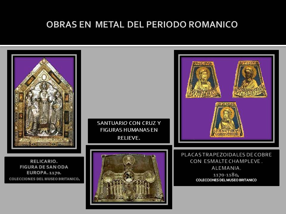 Arte Romanico obras en Metal