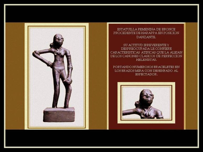 Estatuilla femenina de Harappa. Bronce .India