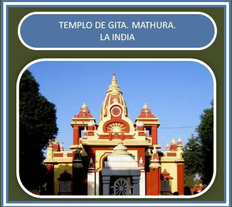 Templo de Gita en la ciudad de Mathura.