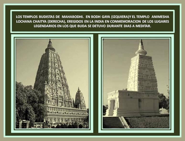 Templos Budistas conmemorativos.