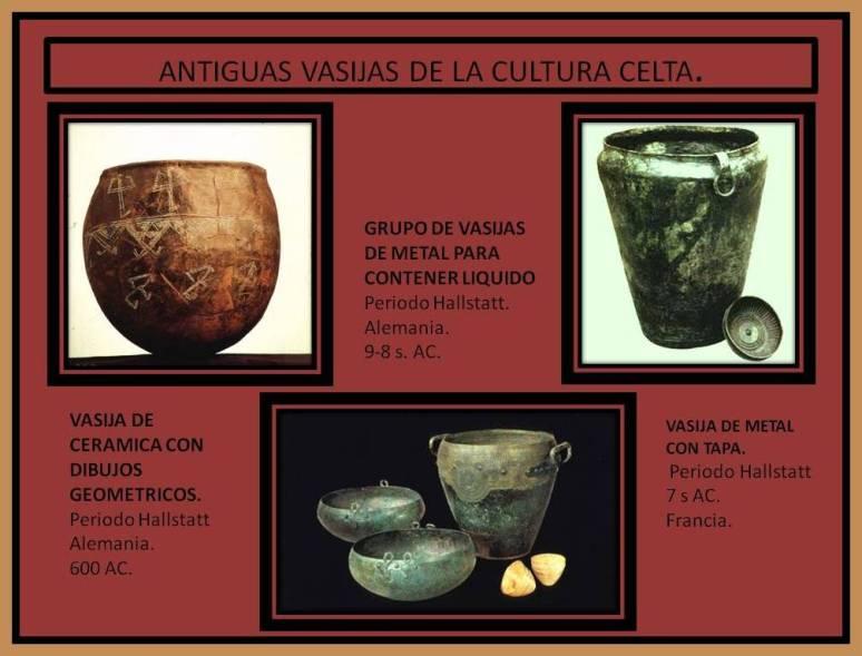 Vasijas para contener liquidos de cultura celta.