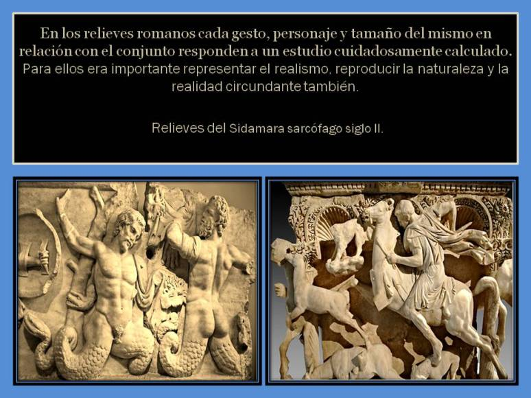representacion del realismo en los relieves romanos.