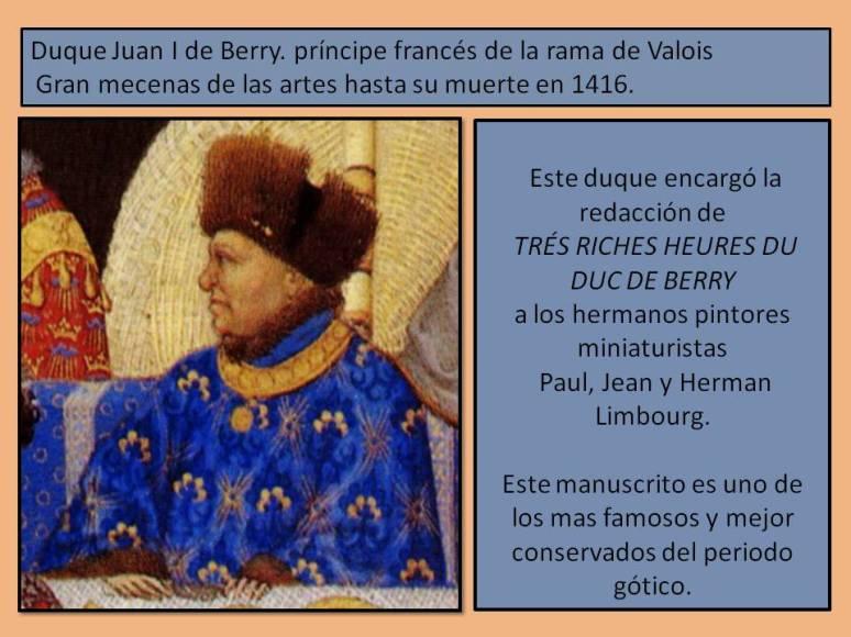 Mecenas duque Juan I de Berry